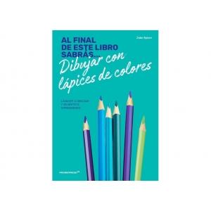 Al final de este libro sabrás dibujar con lápices de colores
