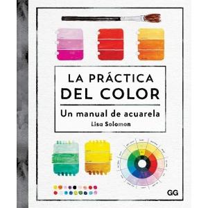 La práctica del color - Un manual de acuarela